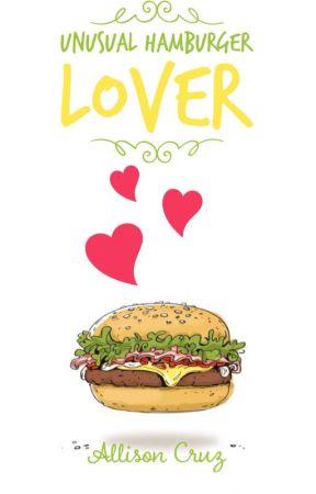 Unusual hamburger lover. [Pausada temporalmente]  by safeterra