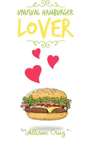 Unusual hamburger lover.