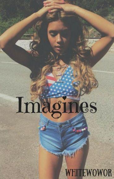 Imagines♡
