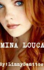 MINA LOUCA by AlinyBasilio