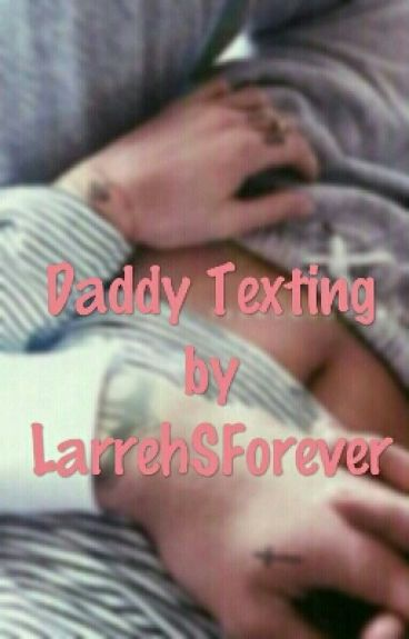 Daddy Texting PL || l.s.
