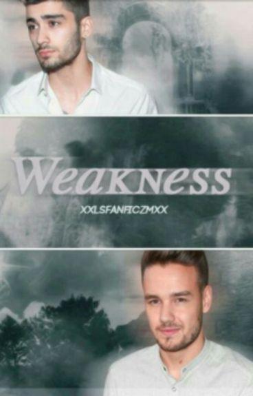Weakness© | Z.M.