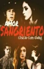 Amor Sangriento by chica-con-swag