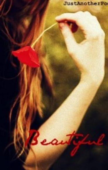 Beautiful (ManifestoPoem) by JustAnotherPoet