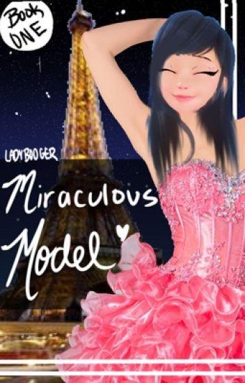 Miraculous Model