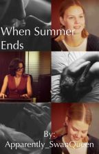 When Summer Ends by Apparently_SwanQueen