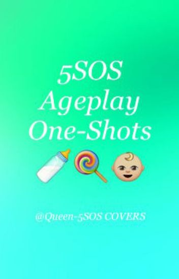 5SOS Age Play One Shots