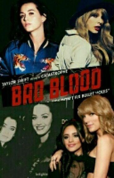 ¿Bad Blood? (Camren)