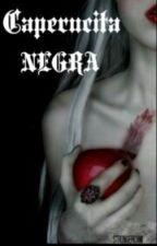 Caperucita Negra. by strongercami