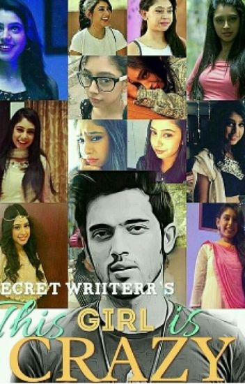 Manan : This Girl Is Crazy !