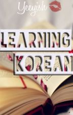 Let's Learn Korean [Phrasebook] by DeerBubbleBaozi