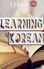 Let's Learn Korean [Phrasebook] by DeerBubbleBaozi