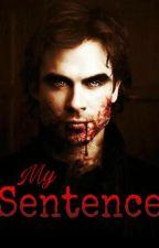 My Sentence by asroma_99