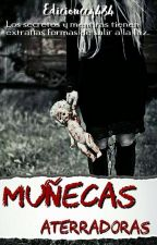 Muñecas Aterradoras #YTW by Edicionccq484