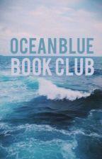 OCEAN BLUE || book club || CLOSED by oceanbluebookclub
