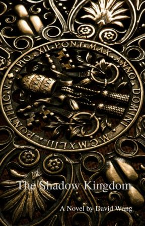 The Shadow Kingdom (Wattpad Featured Novel) by DavidKingston101