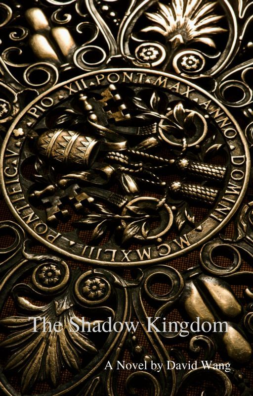 The Shadow Kingdom (Wattpad Featured Novel) by DavidKingston101