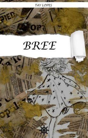 Bree  (Degustação) by tayclopes