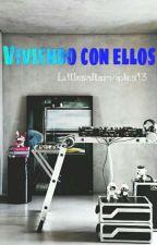 Viviendo Con Ellos  by MinHan_1200