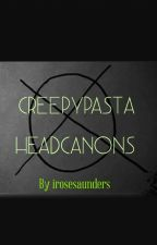 Creepypasta Headcanons by -Aquarius-