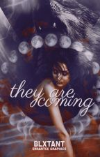 They Are Coming by spare_acc1