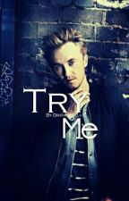 Try Me - Tom Felton by MarieLSnape