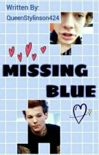 Missing Blue ¤ L.S by QueenStylinson424