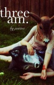 three am. by adomania
