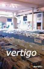 vertigo // ryden by --the1975--