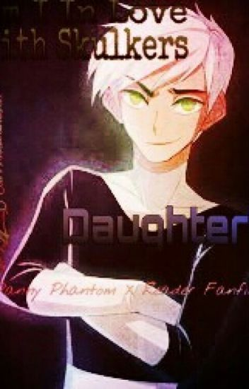 Danny Phantom: Am I In Love With Skulkers Daughter? (Editing)