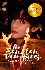 Bangtan Vampires [BTS FF] (Original) by IdleTeenz