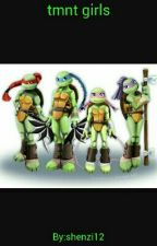 Tmnt Girls {DISCONTINUED} by tmnt_lover9pizza