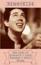 500 days of summer||Josh Ramsay x Matt Webb by KennyK124