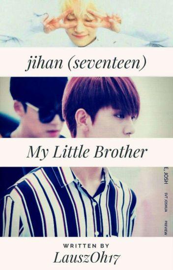 ×My Little Brother× [JiHan~Seventeen] 'ADAPTADA'