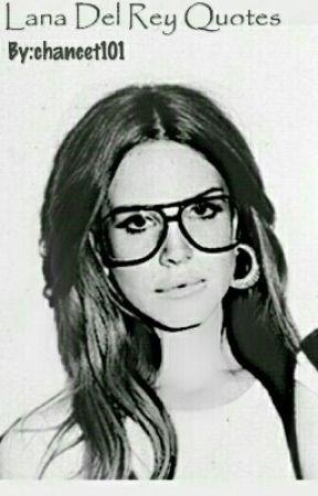 Lana Del Rey Quotes West Coast Wattpad