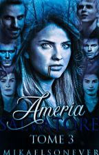 Della Robbia, Stern, Dunbar Ou Pan Mikaelson Tome 3  by NawelleMikaelson