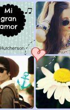 Mi gran amor by AnadeHutcherson