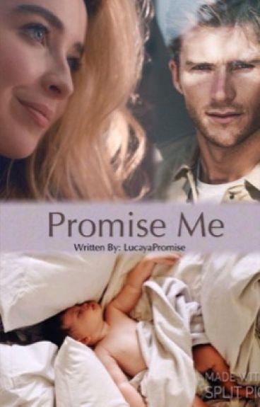 Promise Me (Lucaya)