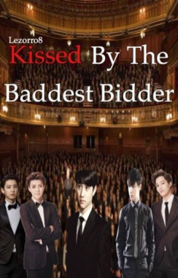 Kissed by the baddest bidder (Kaisoo fanfic) COMPLETED