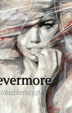 Nevermore by macthecat250