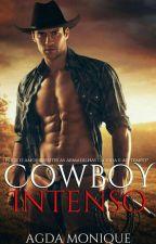 Cowboy Intenso ( Em Revisão) by AgdaMonique