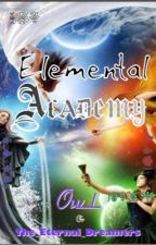 Elemental Academy: a Roleplay by The_Eternal_Dreamers