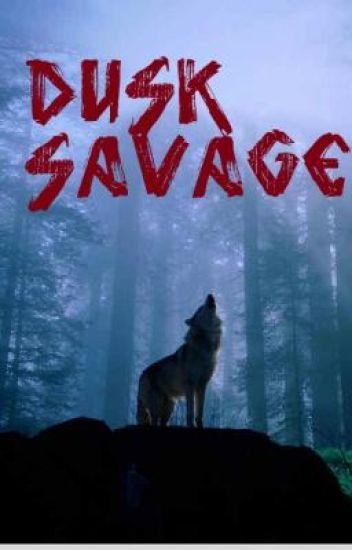 Dusk Savage