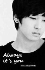 Always It's You by WiwinSetyobekti