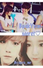 ~ S E C R E T ~ ♡baekyeon by caro_mr