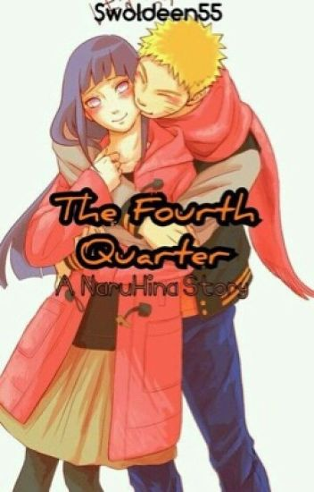 The Fourth Quarter: A NaruHina Story