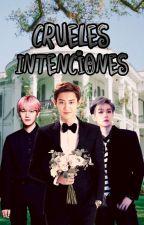 Crueles Intenciones » BaekYeol » Editando by Mishansey