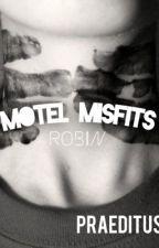 Motel Misfits: Robin by Praeditus