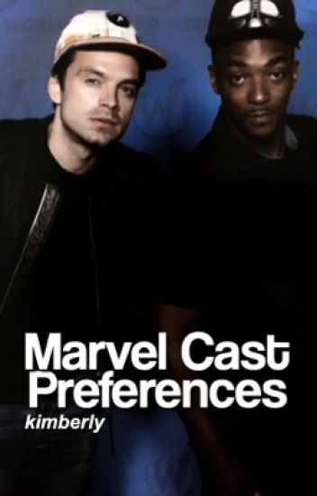 Marvel Cast Preferences&Imagines (X Reader) [O.H]