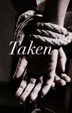 Taken- e.d by o2l_dolan